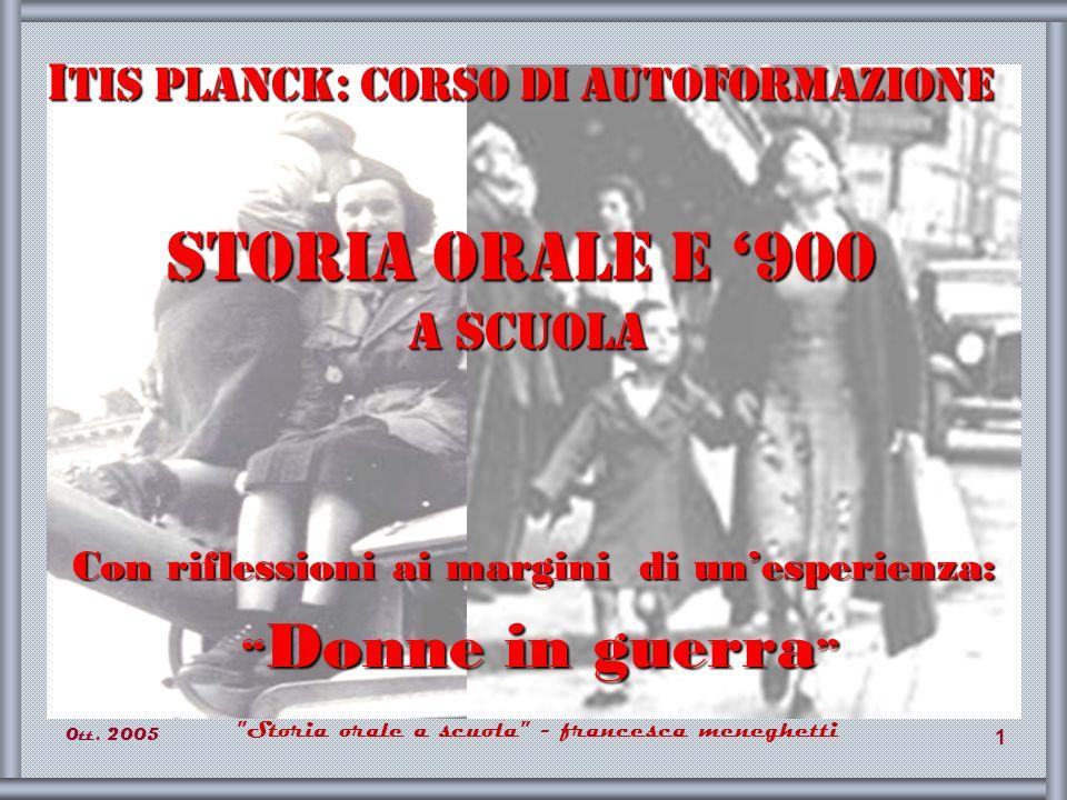 0tt.2005 Storia orale a scuola - francesca meneghetti 32 Storia n.