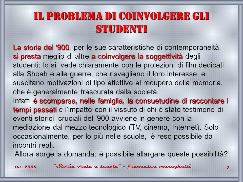 0tt.2005 Storia orale a scuola - francesca meneghetti 33 Storia n.