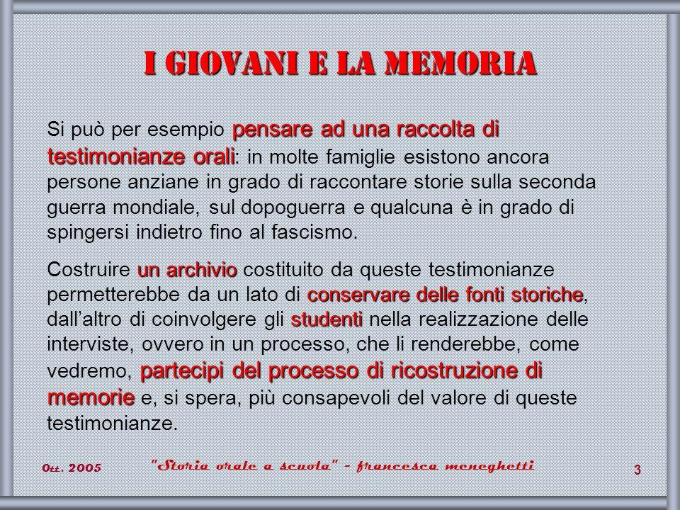 0tt.2005 Storia orale a scuola - francesca meneghetti 34 Storia n.