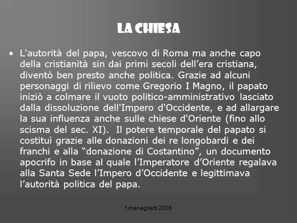 La chiesa L'autorità del papa, vescovo di Roma ma anche capo della cristianità sin dai primi secoli dellera cristiana, diventò ben presto anche politi
