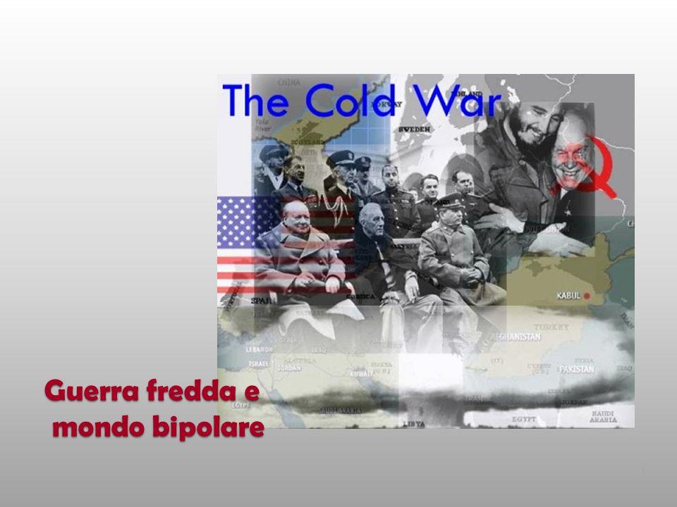 Guerra fredda e mondo bipolare 1