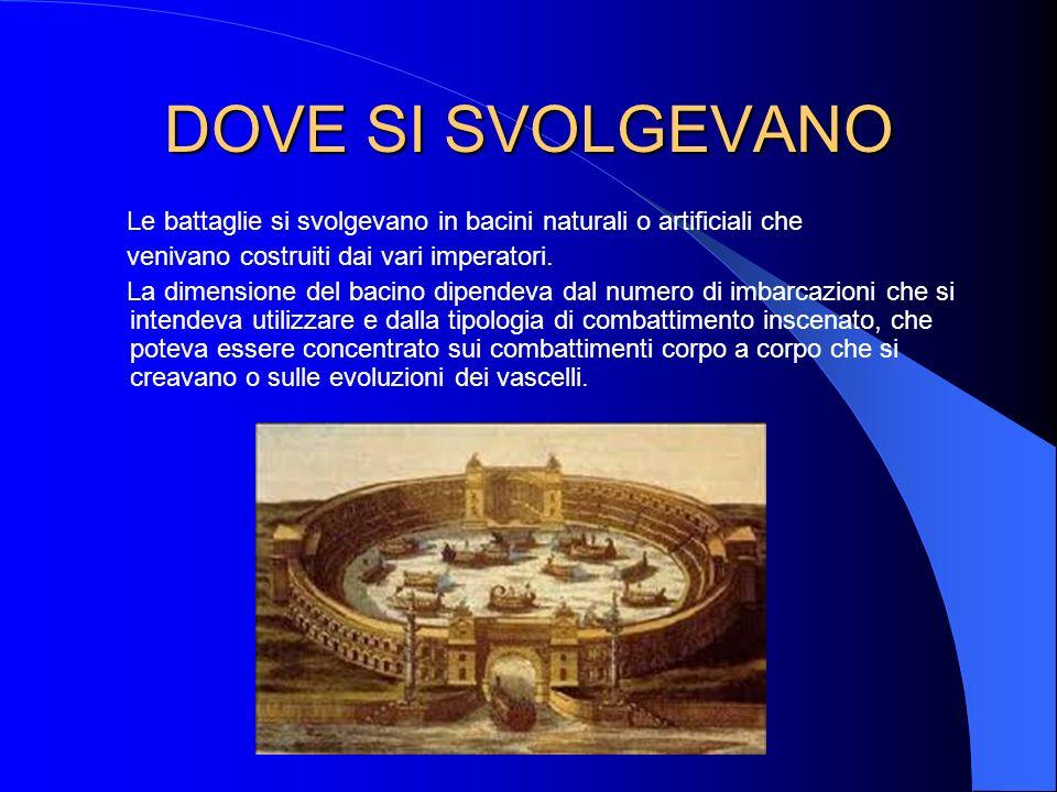 LA PRIMA NAUMACHIA La prima naumachia conosciuta è quella organizzata da Giulio Cesare a Roma nel 46 a.C.