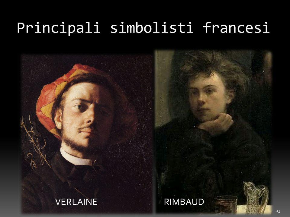 Principali simbolisti francesi menekkk 2012 13 VERLAINERIMBAUD