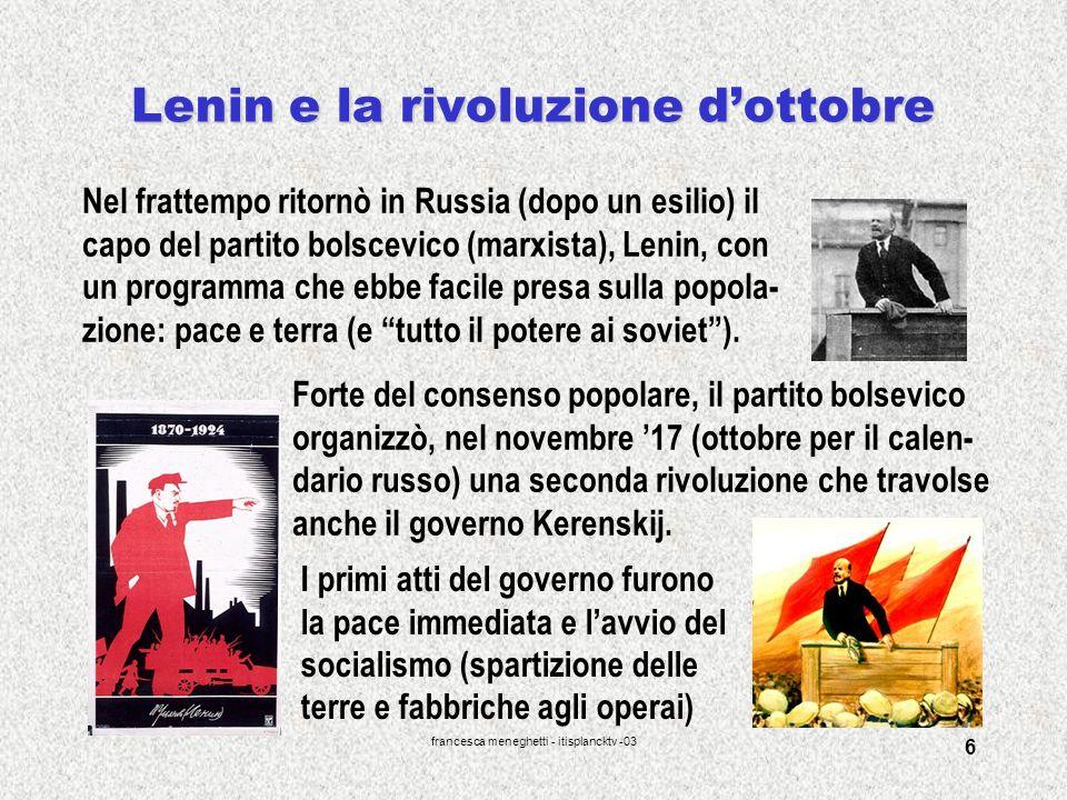 francesca meneghetti - itisplancktv -03 6 Lenin e la rivoluzione dottobre Nel frattempo ritornò in Russia (dopo un esilio) il capo del partito bolscev