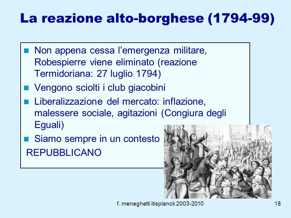 f. meneghetti itisplanck 2003-201017 La radicalizzazione La convenzione rappresenta la fase più aspra della rivoluzione, caratterizzata da processi so