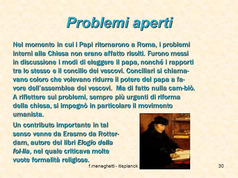 f.meneghetti - itisplanck 200329 I francescani Alla morte di San Francesco lordine si divise in due movimenti: spirituali si dissero quelli che erano