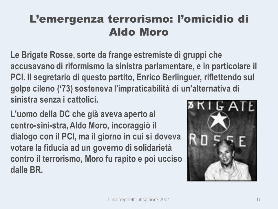 Lemergenza terrorismo: lomicidio di Aldo Moro f.