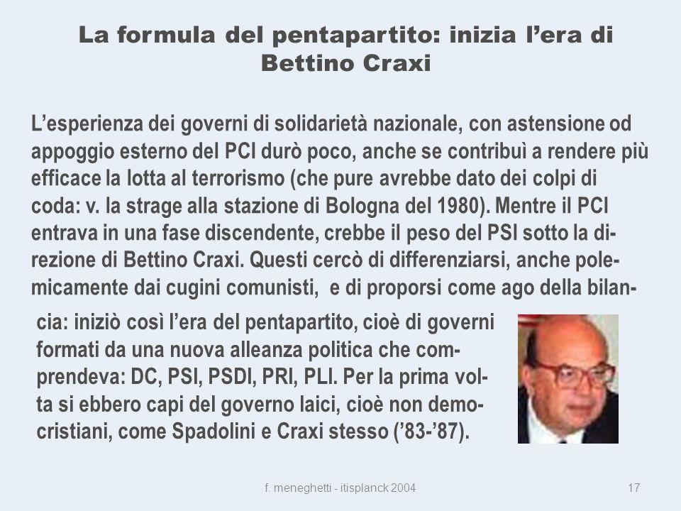 La formula del pentapartito: inizia lera di Bettino Craxi f.