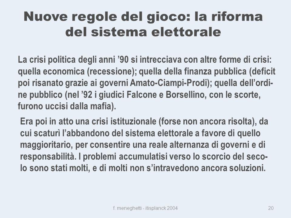 Nuove regole del gioco: la riforma del sistema elettorale f.
