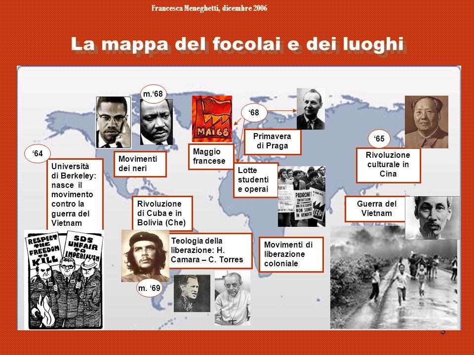 Francesca Meneghetti, dicembre 2006 3 La mappa deI focolai e dei luoghi Rivoluzione culturale in Cina Università di Berkeley: nasce il movimento contr