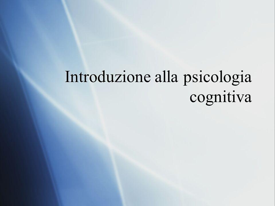 Che cos è la psicologia cognitiva.