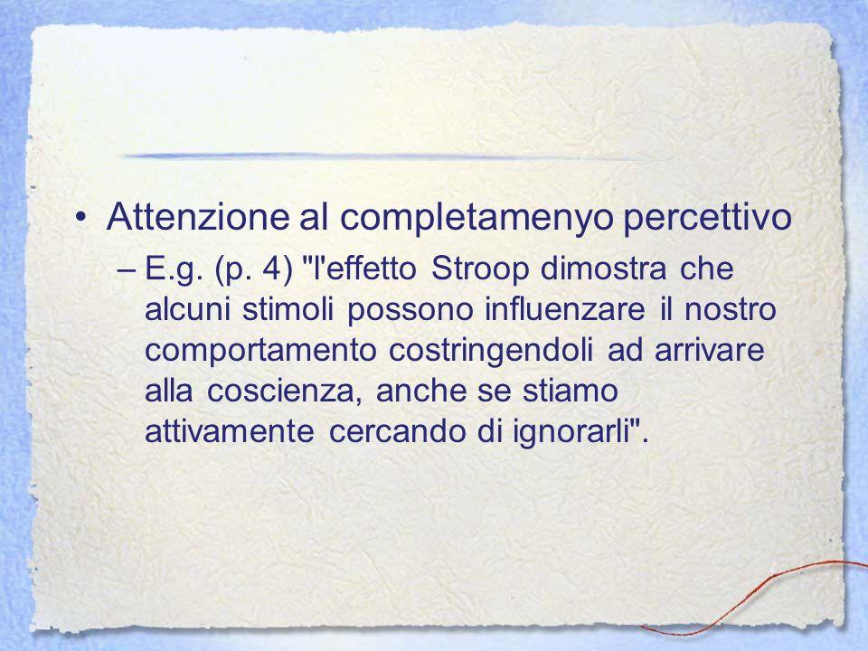 Attenzione al completamenyo percettivo –E.g. (p. 4)