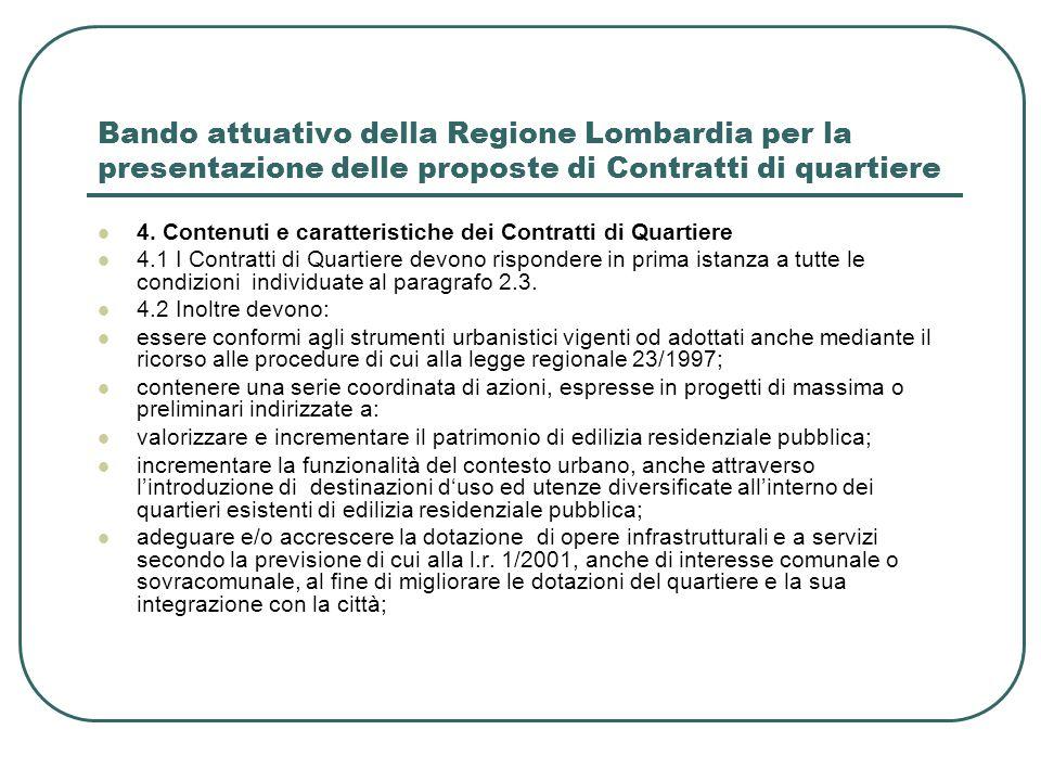 Bando attuativo della Regione Lombardia per la presentazione delle proposte di Contratti di quartiere 4. Contenuti e caratteristiche dei Contratti di