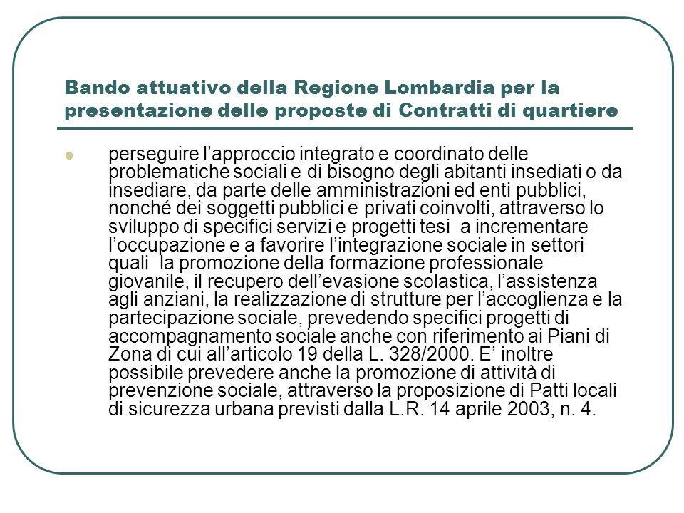 Bando attuativo della Regione Lombardia per la presentazione delle proposte di Contratti di quartiere perseguire lapproccio integrato e coordinato del