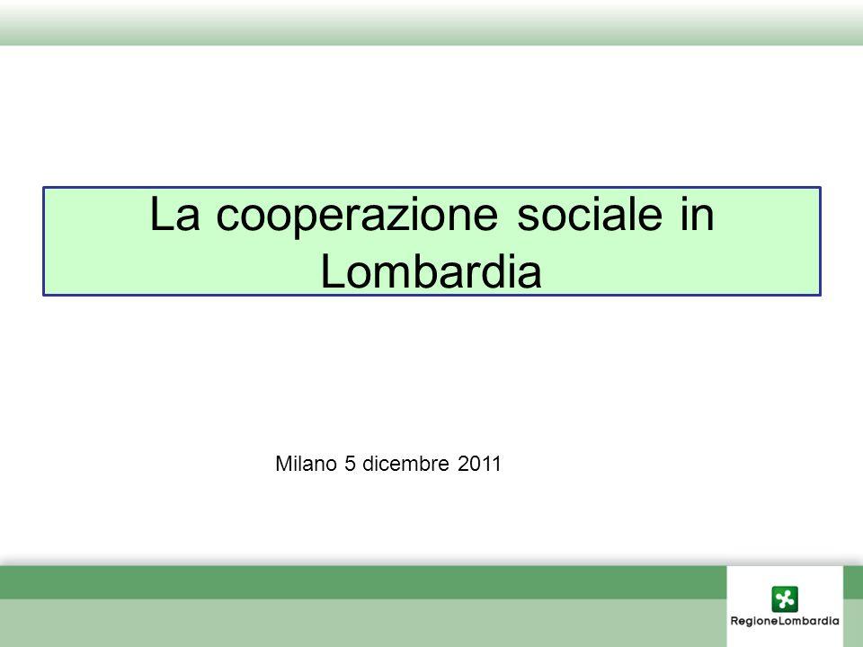 La cooperazione sociale in Lombardia Milano 5 dicembre 2011