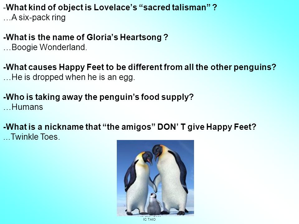 1C – 1D SCUOLA MEDIA COREDO A.S. 2007/2008 IC TAIO -What kind of object is Lovelaces sacred talisman ? …A six-pack ring -What is the name of Glorias H