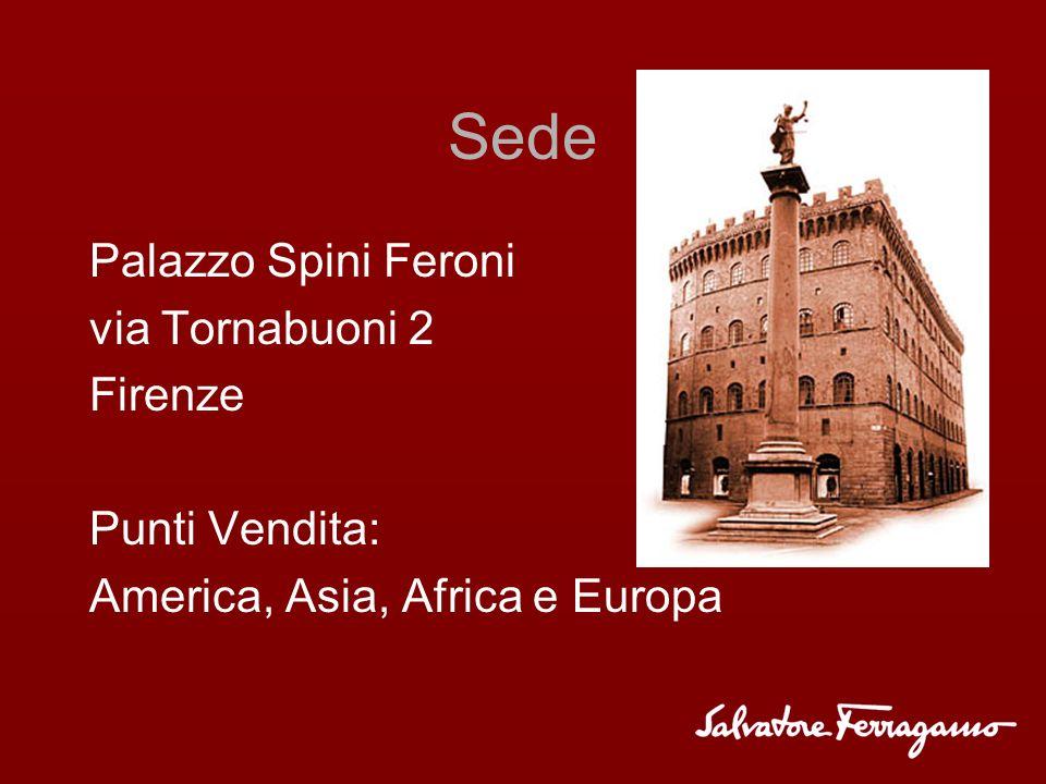 Sede Palazzo Spini Feroni via Tornabuoni 2 Firenze Punti Vendita: America, Asia, Africa e Europa