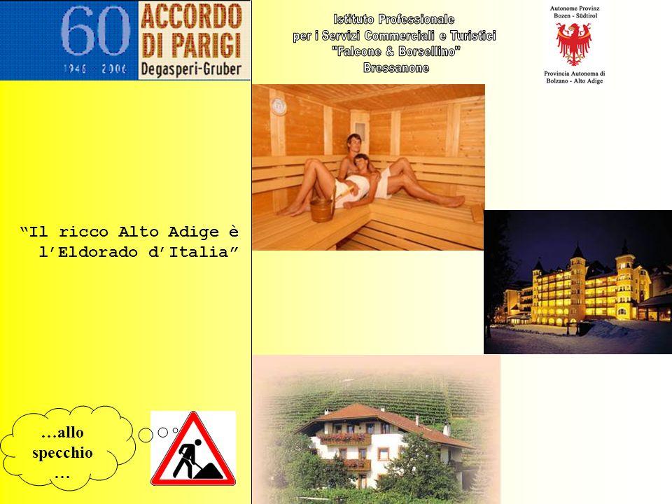 Sapori dell Alto Adige, trend di successo Die Sektoren Landwirtschaft, Handwerk und Tourismus zeigen deutlich den wirtschaftilchen Aufschwung im Land.