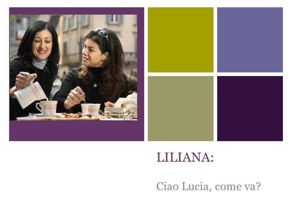 + OGGI LILIANA E LUCIA SINCONTRANO IN CENTRO.