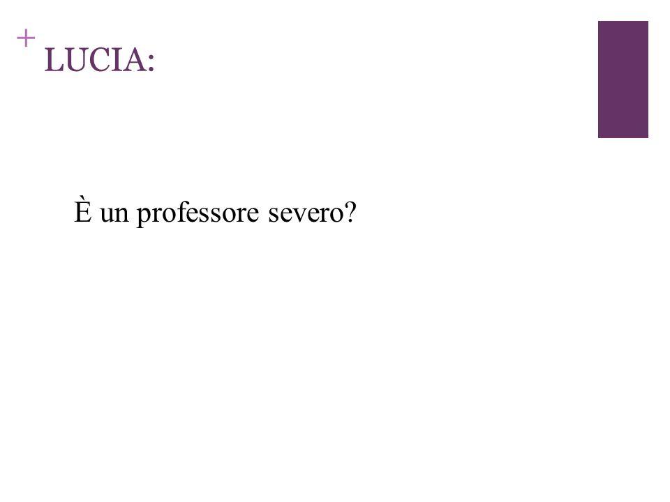 + con il professore Perfetti. con la professoressa Bianchi.