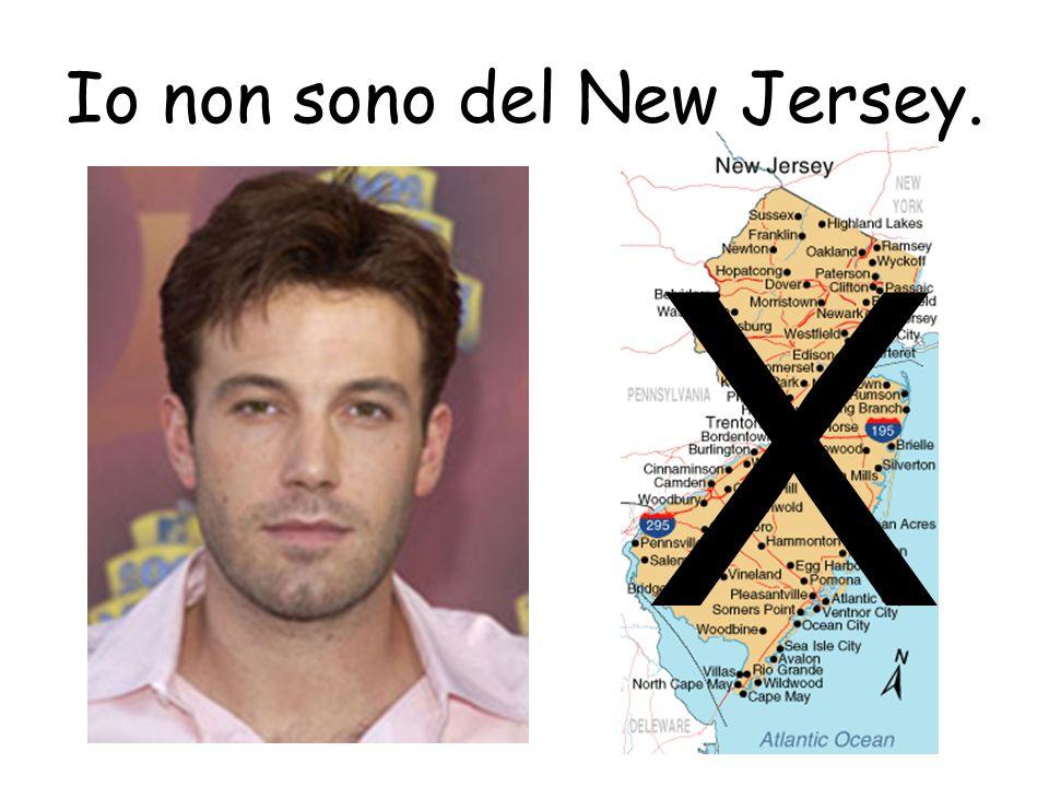 Io non sono del New Jersey. X