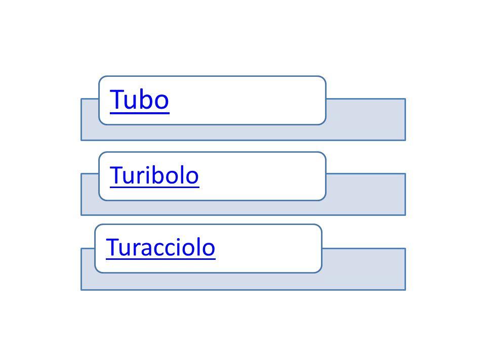 Tubo TuriboloTuracciolo