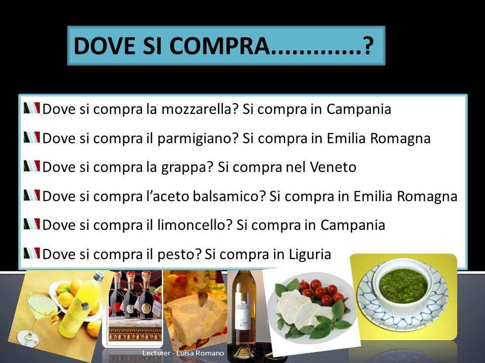 Lecturer - Luisa Romano Dove si compra la mozzarella.