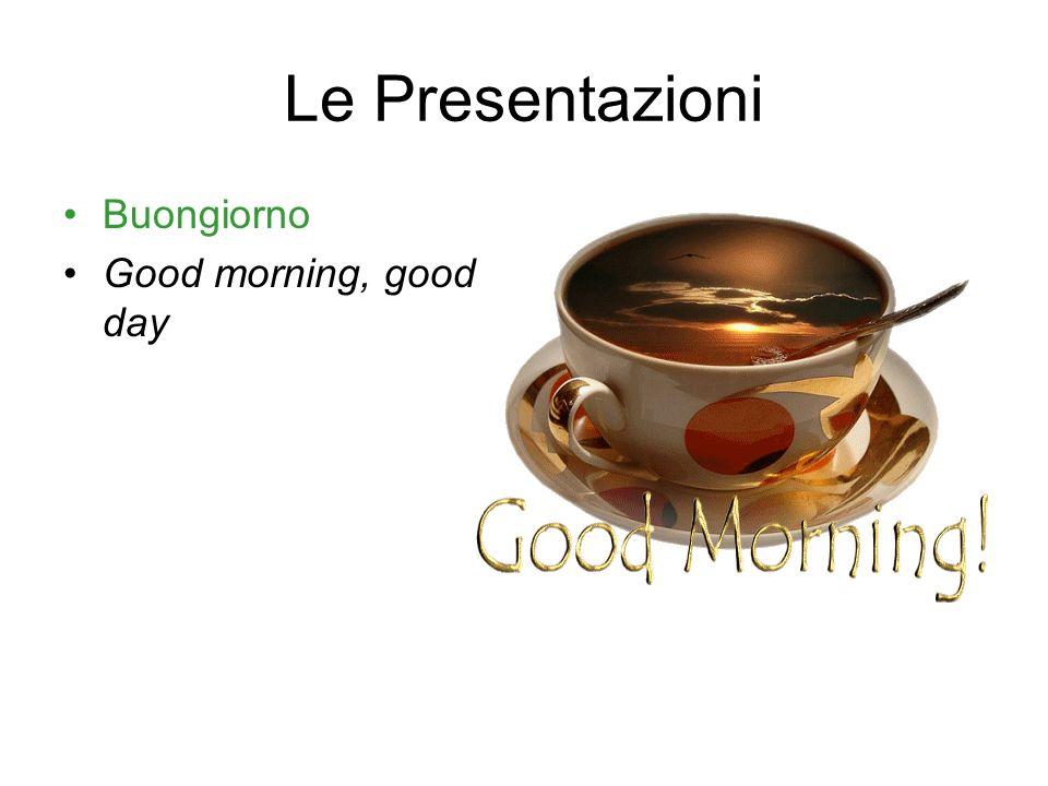 Di dovè Lei.Buongiorno, mi chiamo Paolo Genovesi.