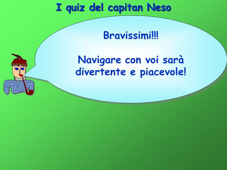 I quiz del capitan Neso Rimase fuori casa per ben 16 ore e 40 minuti.