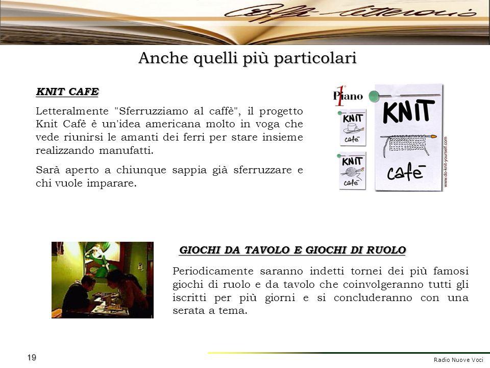 Radio Nuove Voci 19 Anche quelli più particolari KNIT CAFE Letteralmente