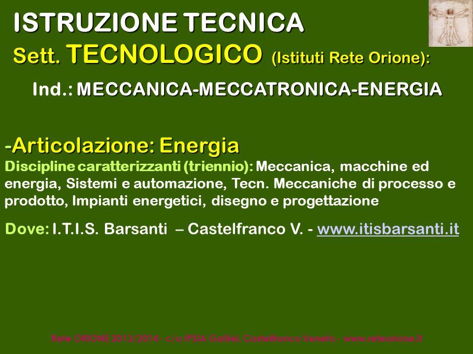 Rete ORIONE - c/o IPSIA Galilei, Castelfranco Veneto - www.reteorione.it ISTRUZIONE TECNICA Sett.
