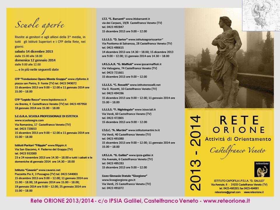 Rete ORIONE 2013/2014 - c/o IPSIA Galilei, Castelfranco Veneto - www.reteorione.it