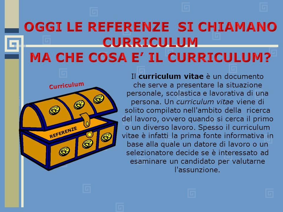 Il curriculum vitae è un documento che serve a presentare la situazione personale, scolastica e lavorativa di una persona.
