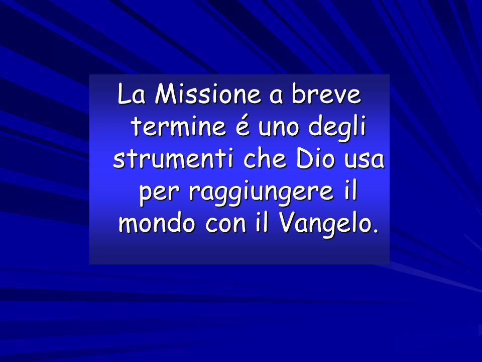 La Missione a breve termine é uno degli strumenti che Dio usa per raggiungere il mondo con il Vangelo.