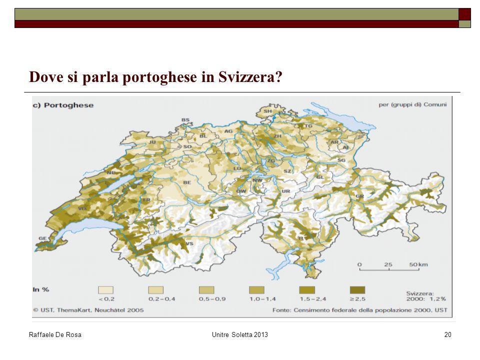 Raffaele De RosaUnitre Soletta 201320 Dove si parla portoghese in Svizzera?