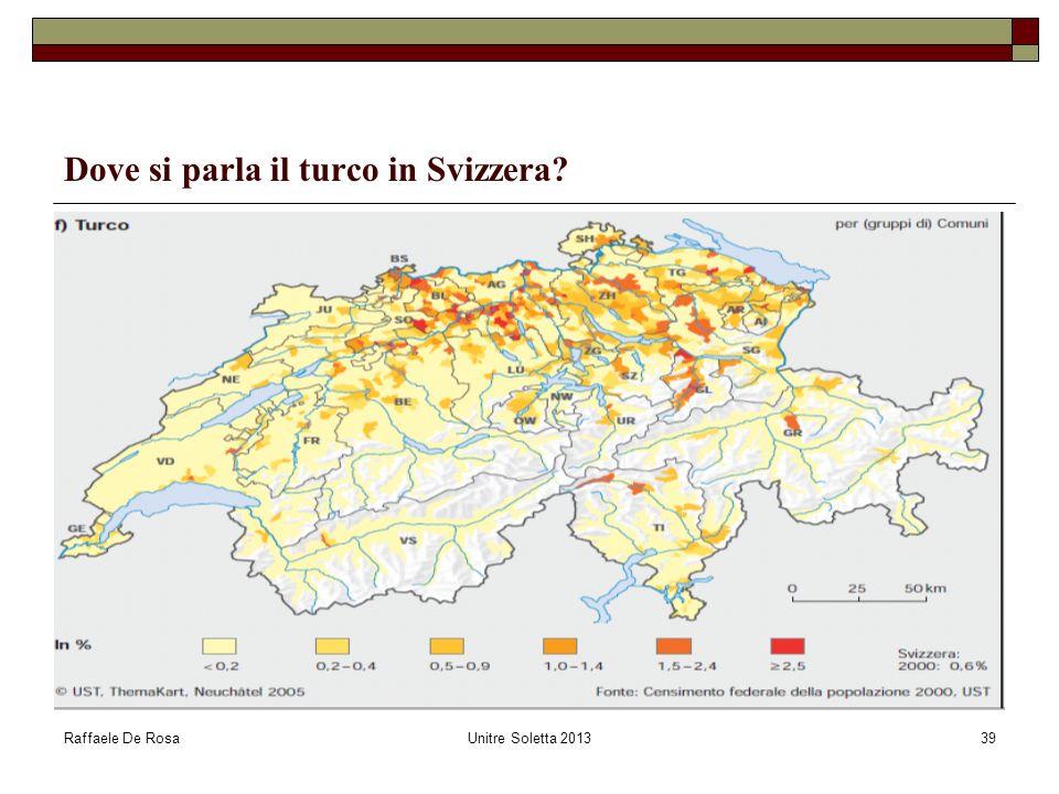Raffaele De RosaUnitre Soletta 201339 Dove si parla il turco in Svizzera?