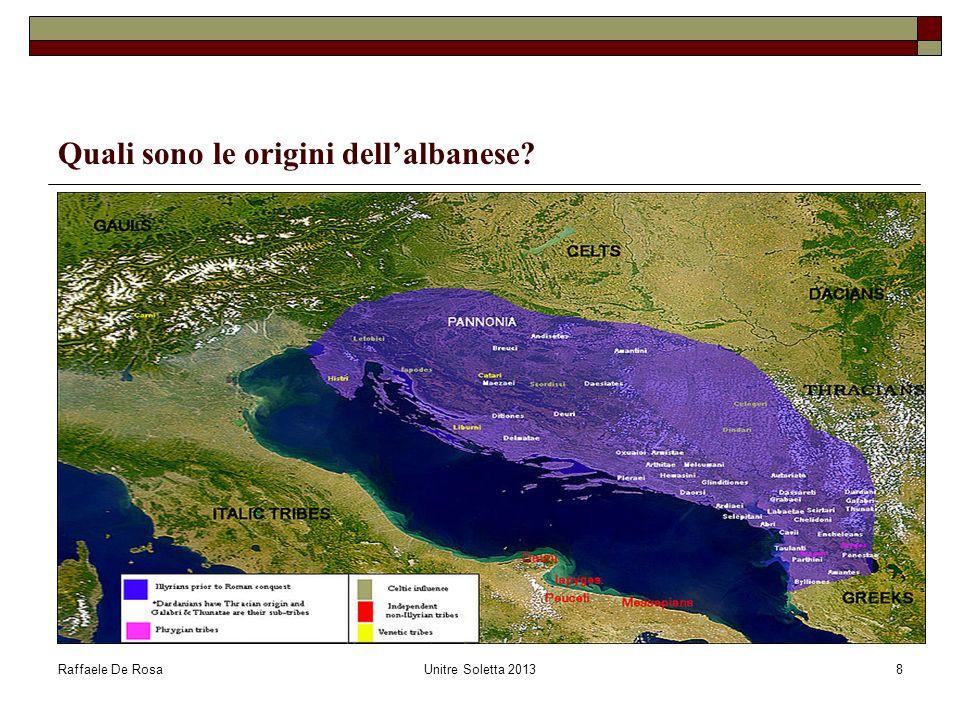 Raffaele De RosaUnitre Soletta 20138 Quali sono le origini dellalbanese?