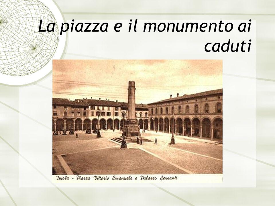 La piazza e il monumento ai caduti
