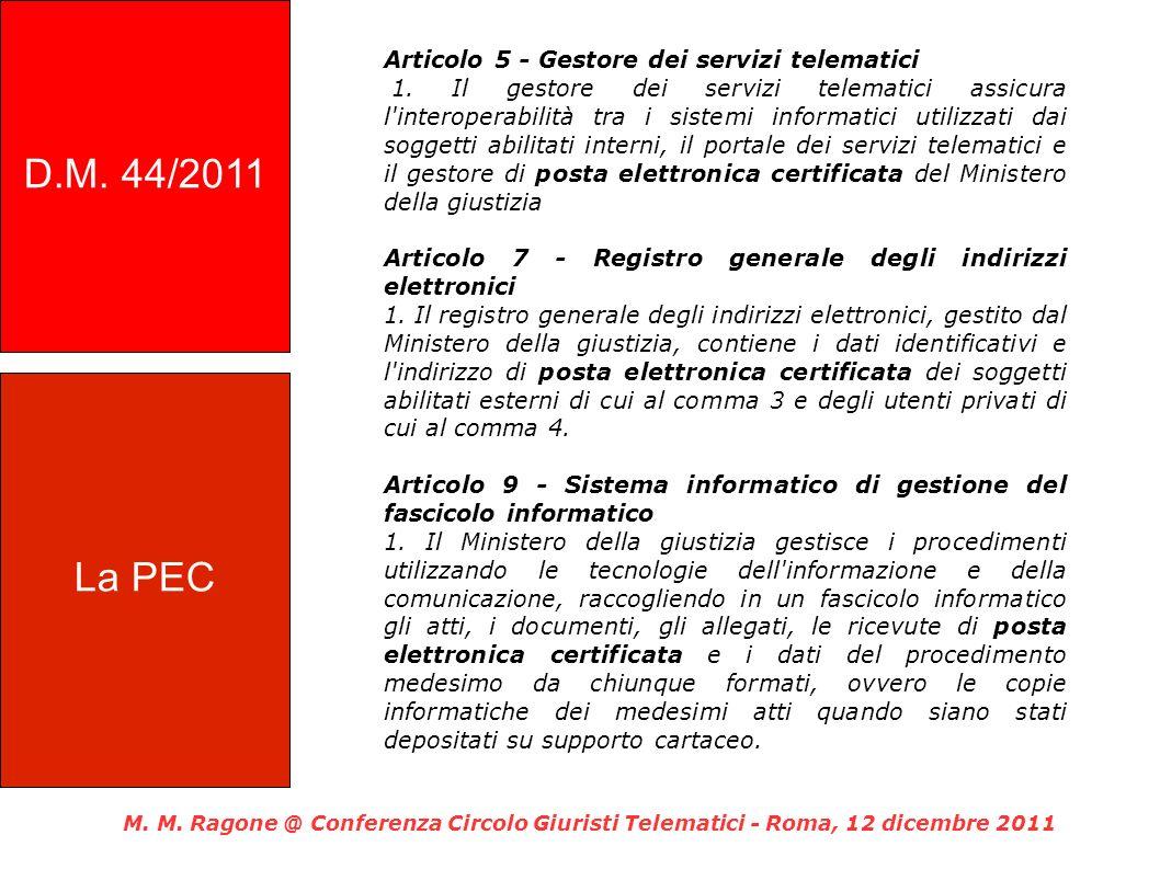 Articolo 5 - Gestore dei servizi telematici 1.