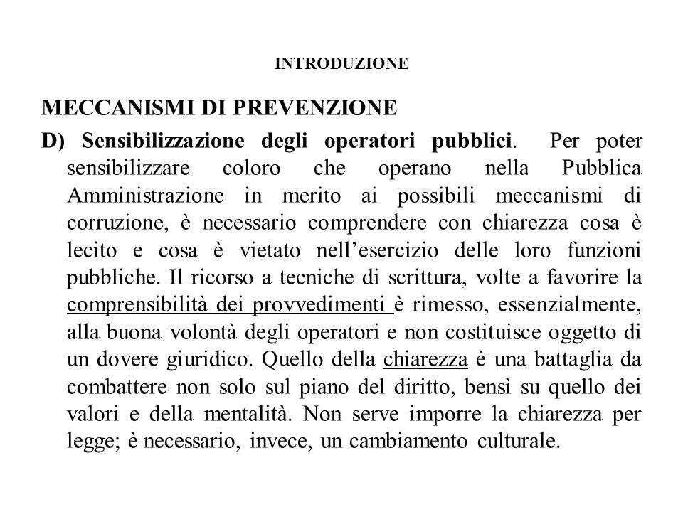 INTRODUZIONE MECCANISMI DI PREVENZIONE D) Sensibilizzazione degli operatori pubblici.
