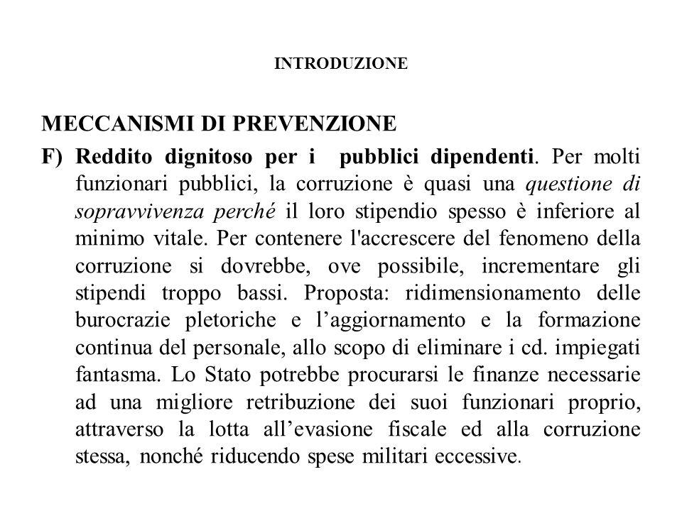 INTRODUZIONE MECCANISMI DI PREVENZIONE F)Reddito dignitoso per i pubblici dipendenti.