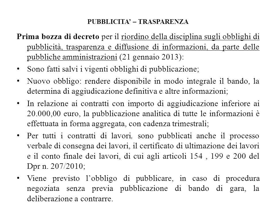 PUBBLICITA – TRASPARENZA Prima bozza di decreto per il riordino della disciplina sugli obblighi di pubblicità, trasparenza e diffusione di informazion
