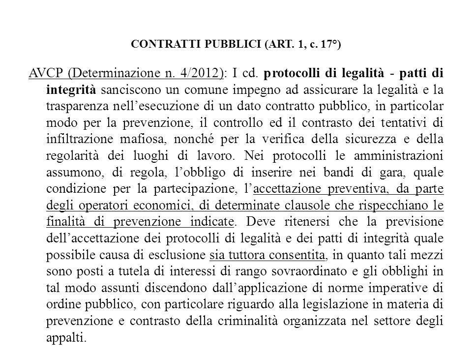 CONTRATTI PUBBLICI (ART. 1, c. 17°) AVCP (Determinazione n. 4/2012): I cd. protocolli di legalità - patti di integrità sanciscono un comune impegno ad