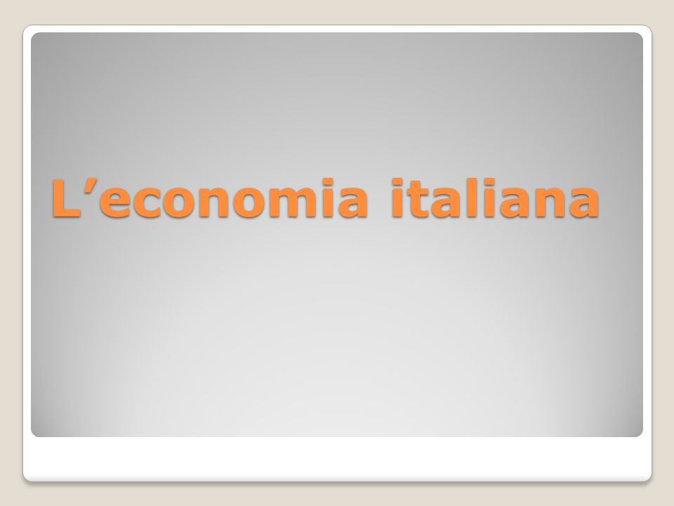 Leconomia italiana