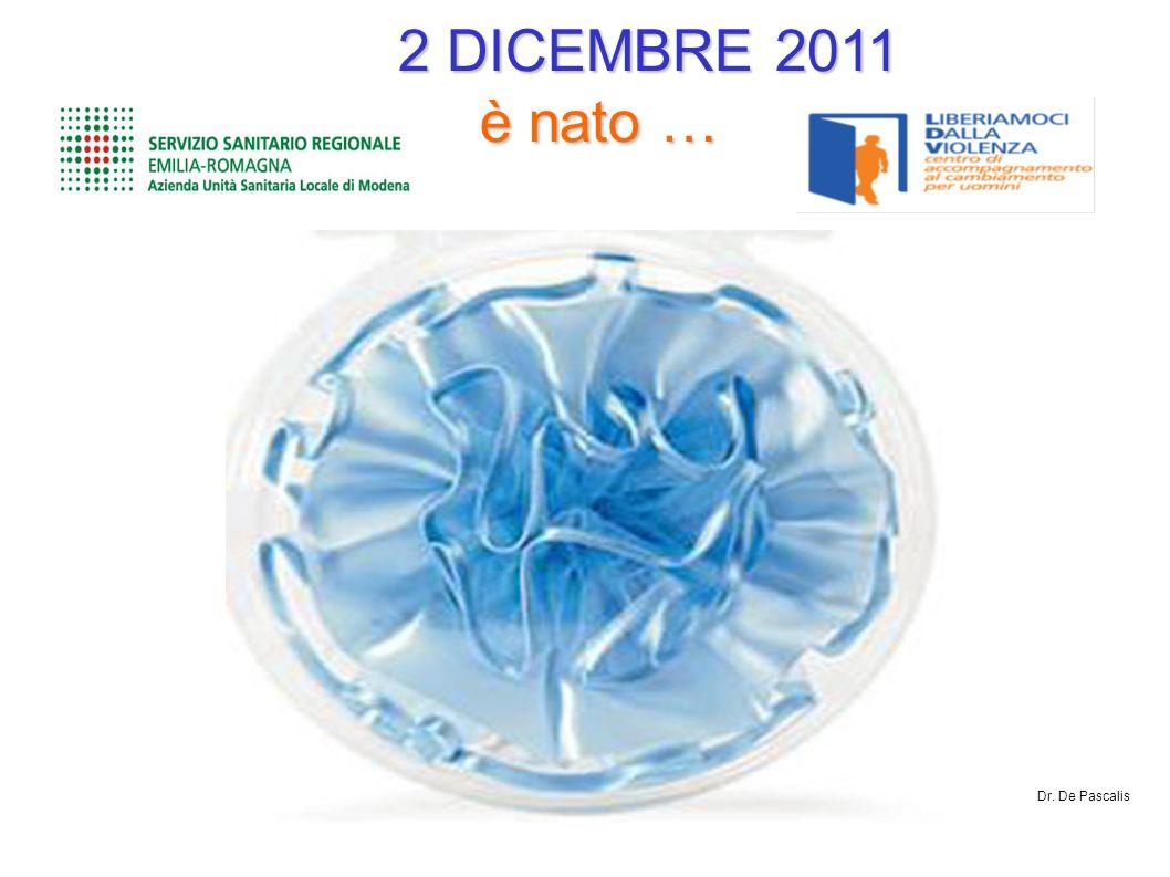 2 DICEMBRE 2011 è nato … Dr. De Pascalis