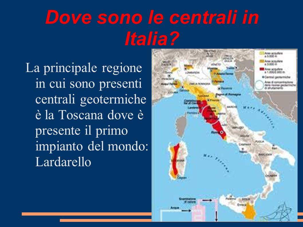 Dove sono le centrali in Italia? La principale regione in cui sono presenti centrali geotermiche è la Toscana dove è presente il primo impianto del mo