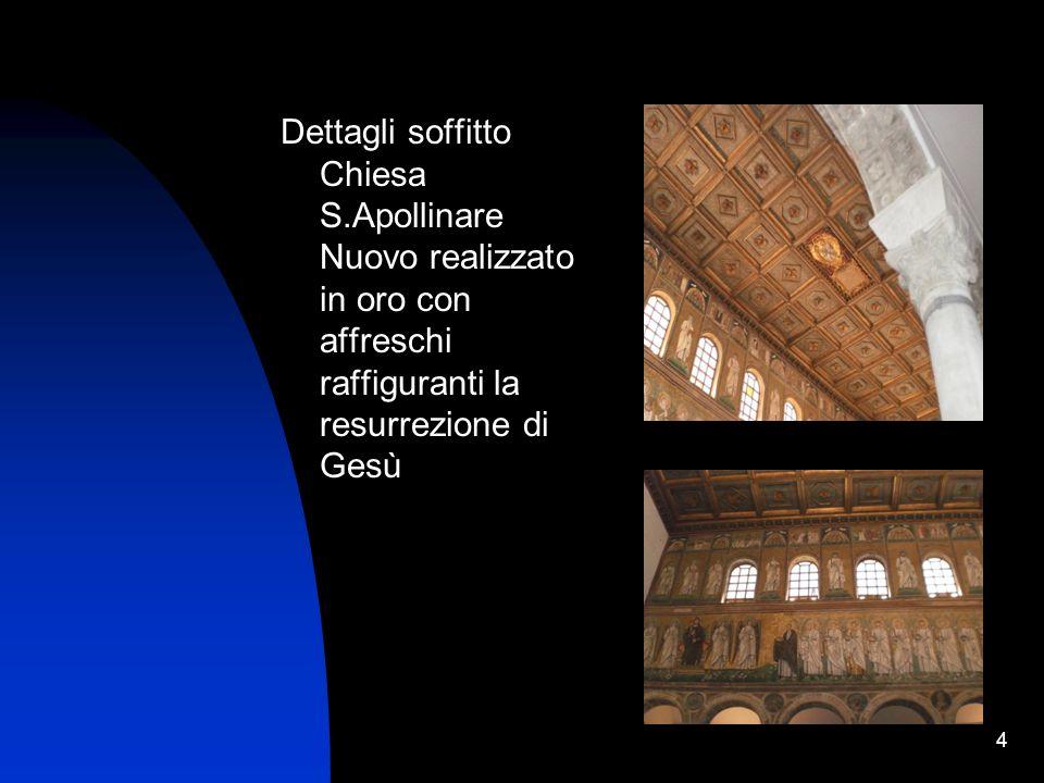 4 Dettagli soffitto Chiesa S.Apollinare Nuovo realizzato in oro con affreschi raffiguranti la resurrezione di Gesù