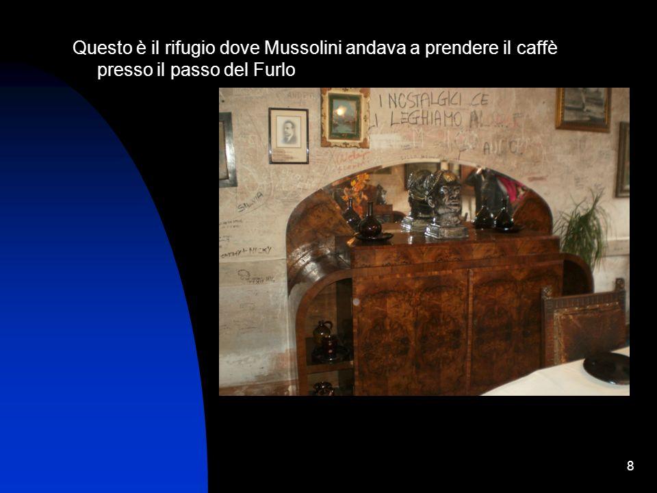 8 Questo è il rifugio dove Mussolini andava a prendere il caffè presso il passo del Furlo