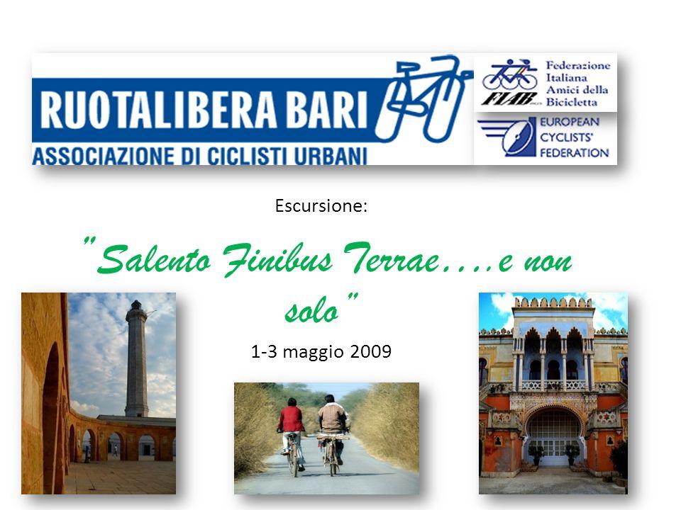 Escursione: Salento Finibus Terrae….e non solo 1-3 maggio 2009