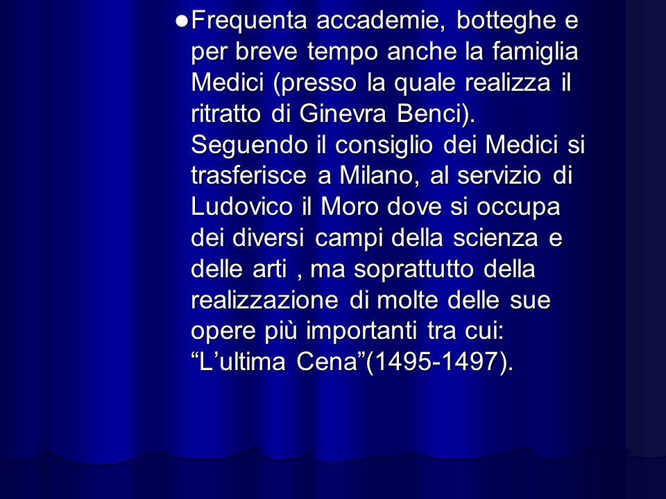 Frequenta accademie, botteghe e per breve tempo anche la famiglia Medici (presso la quale realizza il ritratto di Ginevra Benci). Seguendo il consigli